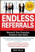 Endless Referrals: Network Your Everyday Contacts into Sales (Paperback)