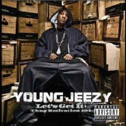 Young Jeezy - Let's Get It: Thug Motivation 101 (Parental Advisory)