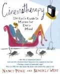 Cinematherapy: The Girl's Guide to Movies for Every Mood (Paperback)