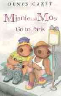 Minnie and Moo Go to Paris (Paperback)