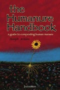 The Humanure Handbook: A Guide to Composting Human Manure (Paperback)