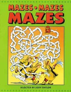Mazes, Mazes, Mazes (Paperback)