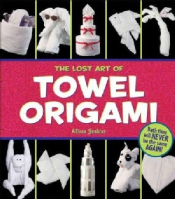 The Lost Art of Towel Origami (Paperback)