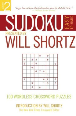 Sudoku Easy to Hard: Presented by Will Shortz 100 Wordless Crossword Puzzles (Paperback)