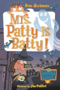 Mrs. Patty Is Batty! (Paperback)