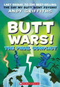 Butt Wars: The Final Conflict (Paperback)
