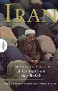 Iran: The Essential Guide to a Country on the Brink (Paperback)
