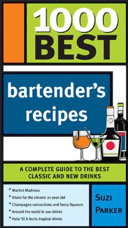 1000 Best Bartender's Recipes (Paperback)