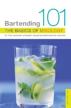 Bartending 101: The Basics of Mixology (Paperback)