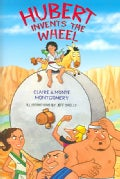 Hubert Invents The Wheel (Hardcover)