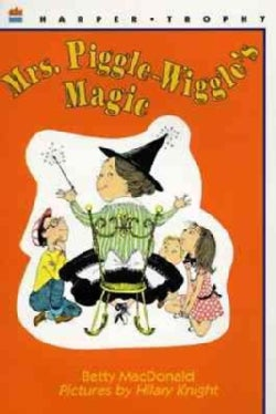 Mrs. Piggle-Wiggle's Magic (Paperback)