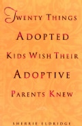 Twenty Things Adopted Kids Wish Their Adoptive Parents Knew (Paperback)