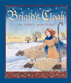 Brigid's Cloak: An Ancient Irish Story (Paperback)