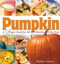 Pumpkin: A Super Food for All 12 Months of the Year (Paperback)
