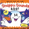 Snappy Sounds Boo!: Noisy Pop-Up Fun, with Fun Spooky Sounds (Hardcover)