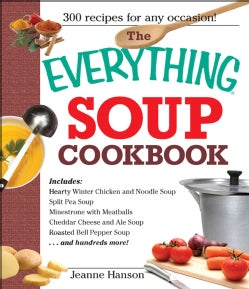 The Everything Soup Cookbook (Paperback)