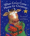 When Cows Come Home For Christmas (Hardcover)