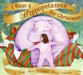 I Want A Hippopotamus For Christmas (Hardcover)