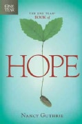 The One Year Book Of Hope (Paperback)
