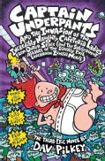Captain Underpants and the Invasion of the Incredibly Naughty Cafeteria Ladies from Outer Space: (And the Subsequ... (Hardcover)