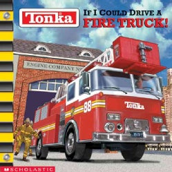 If I Could Drive a Fire Truck! (Paperback)