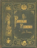 The Pilgrim's Progress: And Other Select Works Of John Bunyan (Hardcover)