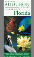 National Audubon Society Field Guide to Florida (Paperback)