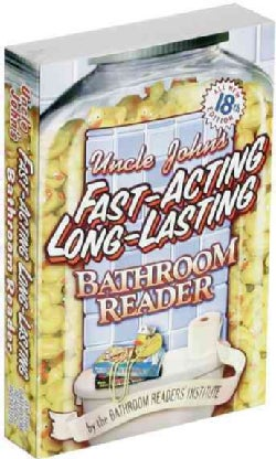 Uncle John's Fast-acting, Long-lasting Bathroom Reader (Paperback)