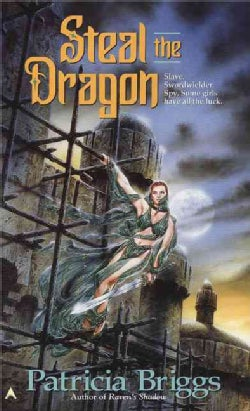 Steal the Dragon (Paperback)