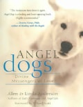 Angel Dogs: Divine Messengers of Love (Paperback)