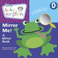Mirror Me: A Mirror Book (Board book)