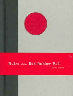 Rules of the Red Rubber Ball: Find And Sustain Your Life's Work (Hardcover)