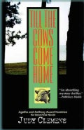 Till the Cows Come Home (Paperback)
