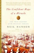 The Confident Hope of a Miracle: The True History Of The Spanish Armada (Paperback)