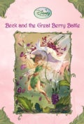 Beck And The Great Berry Battle (Paperback)
