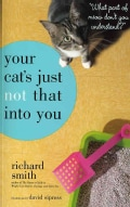 Your Cat's Just Not That into You (Paperback)