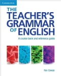 The Teacher's Grammar of English: A Course Book and Reference Guide (Paperback)