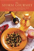 The Storm Gourmet: A Guide to Creating Extraordinary Meals Without Electricity (Paperback)
