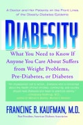 Diabesity: A Doctor and Her Patients on the Front Lines of the Obesity-Diabetes Epicemic (Paperback)