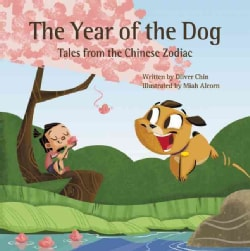 Year of the Dog: Tales from the Chinese Zodiac (Hardcover)