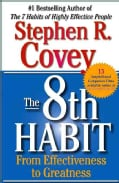 The 8th Habit: From Effectiveness to Greatness (Paperback)