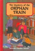 The Mystery of the Orphan Train (Hardcover)