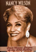 Great Women Singers of the 20th Century: Nancy Wilson (DVD)