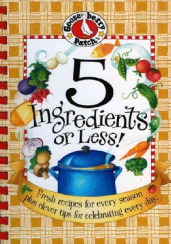 5 Ingredients or Less (Spiral bound)