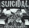 Suicidal Tendencies/Infectious - Friends & Family