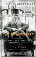 The Orientalist: Solving the Mystery of a Strange and Dangerous Life (Paperback)