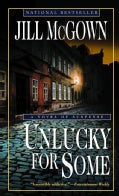 Unlucky For Some: A Novel Of Suspense (Paperback)