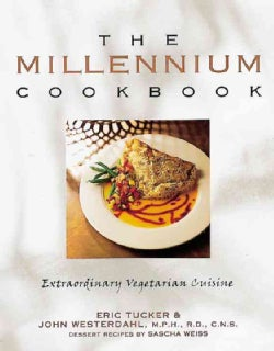 Millennium Cookbook: Extraordinary Vegetarian Cuisine (Paperback)