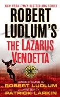 Robert Ludlum's the Lazarus Vendetta (Paperback)