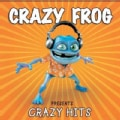 Crazy Frog - Presents Crazy Hits